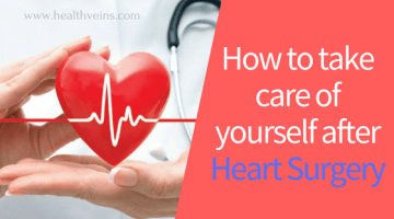 How to take care of yourself after heart surgery