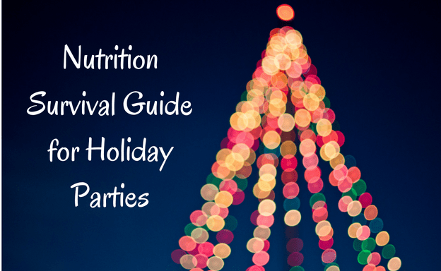 nutrition survival guide for holiday parties