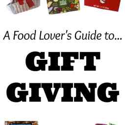 A Food-Lover's Guide to Gift Giving