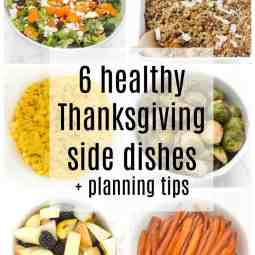 6 Healthy Thanksgiving Side Dishes + Tips