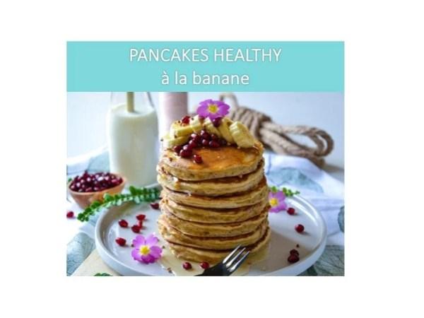 Recette pancakes à la banane sans sucres ni matières grasses ajoutés