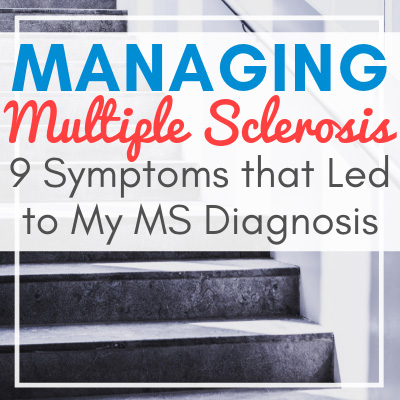 gray stairs and white walls with text overlay - Managing Multiple Sclerosis: 9 Symptoms that Led to My MS Diagnosis