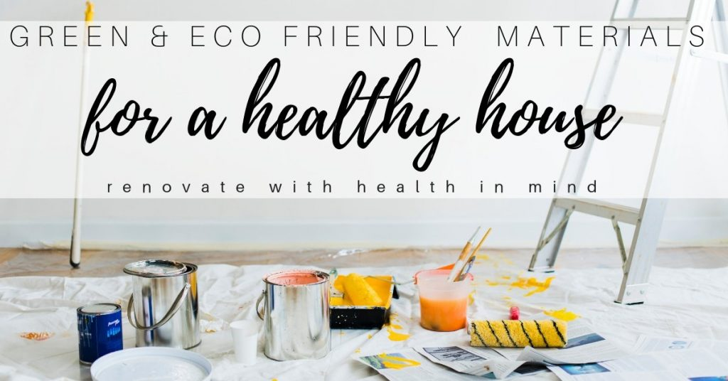 Green Building Materials for a Healthy House
