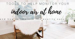 Indoor Air Quality Monitors & Tools