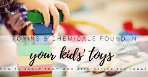 Alternatives to Plastic & Toxic Toys