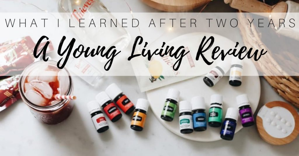 My Young Living Review After Two Years of Use
