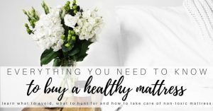 Affordable Non Toxic Mattresses: How to Find them and How to Care for them