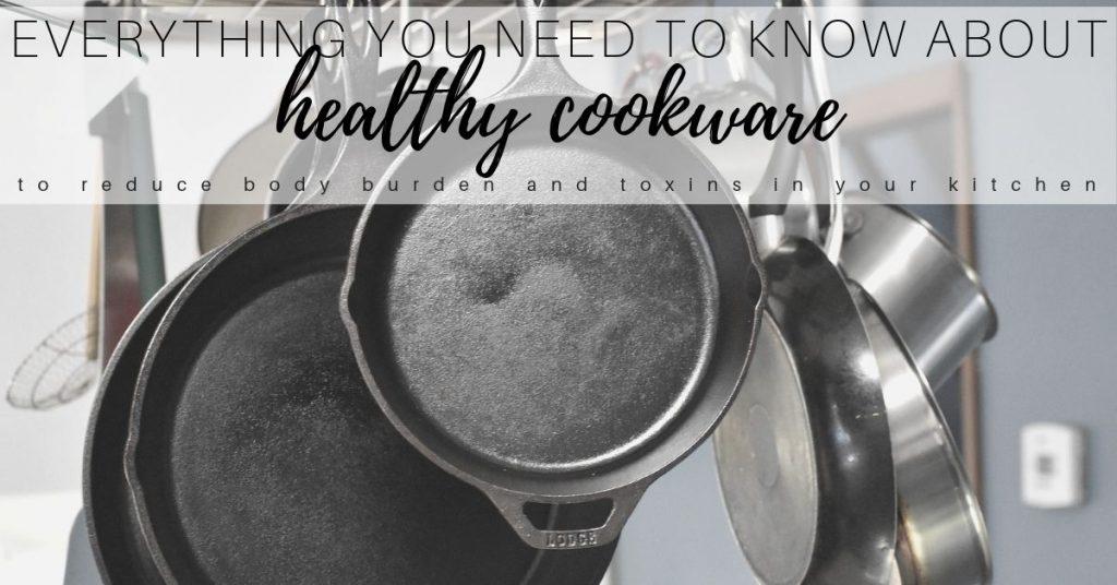 Safest Cookware 2019 for Healthy Pots & Pans