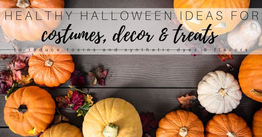 Healthy Halloween Ideas: Costumes, Treats & Decor