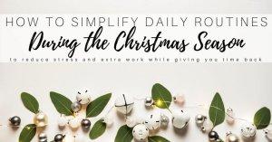 Christmas Ideas to Simplify Routines & Reduce Stress