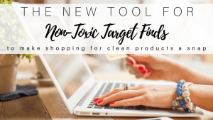 Non-Toxic Target Finds: The New Tool to Shop With