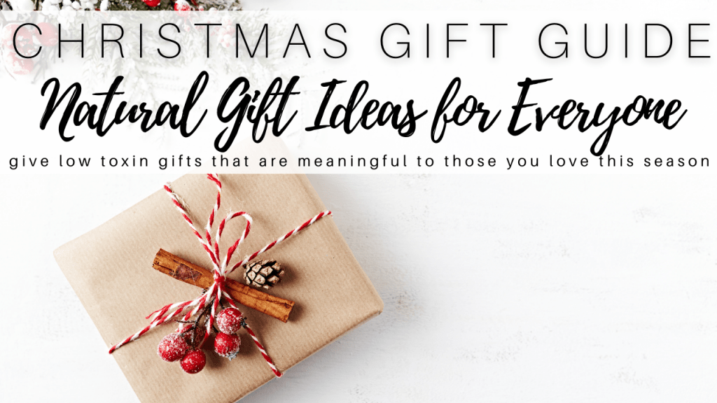 Natural Gifts Guide: Holiday Edition