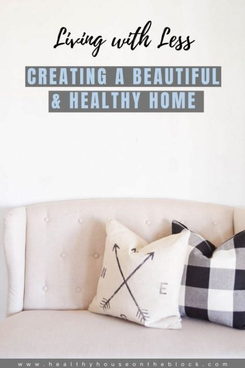 creating a beautiful home with less stuff