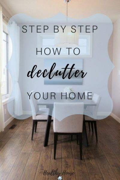 how to declutter your entire home