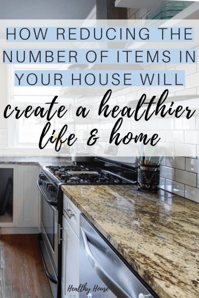 declutter your house for a healthier life & home