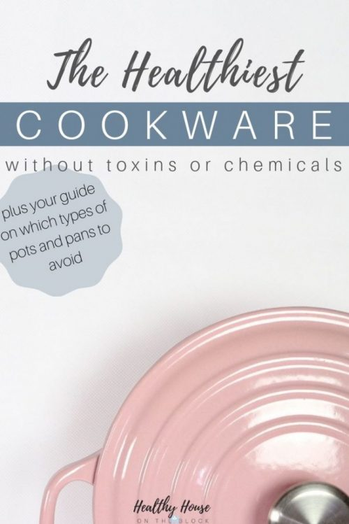 healthy cookware pots and pans without toxins