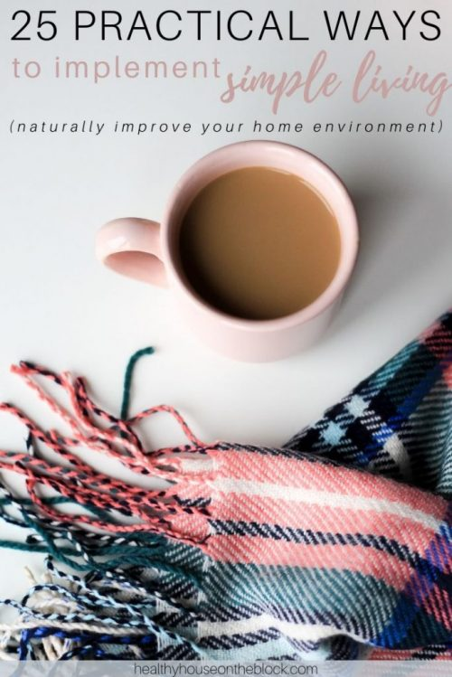 how to implement simple living at home to improve the indoor environment