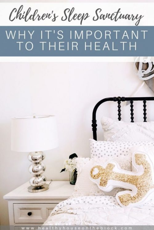 how to use your child's bedroom to promote health and wellness and a good night's sleep