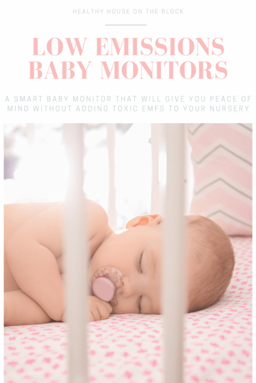 low emissions smart baby monitor without emf