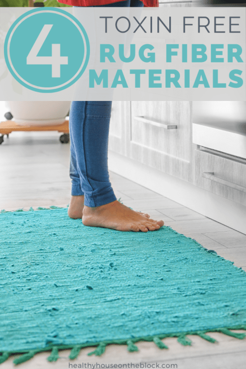 organic and natural rug fiber materials that won't bring toxins into your home