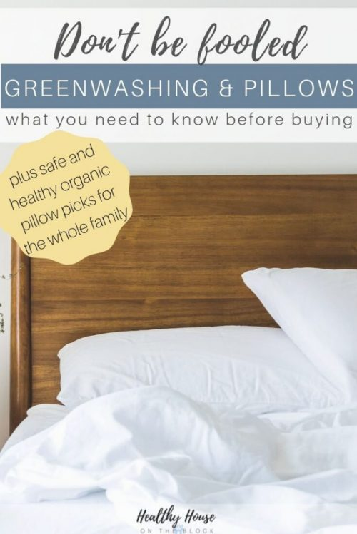 organic pillow guide and greenwashing words to avoid