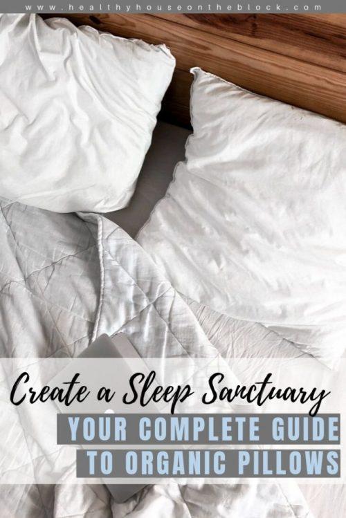 organic pillow guide