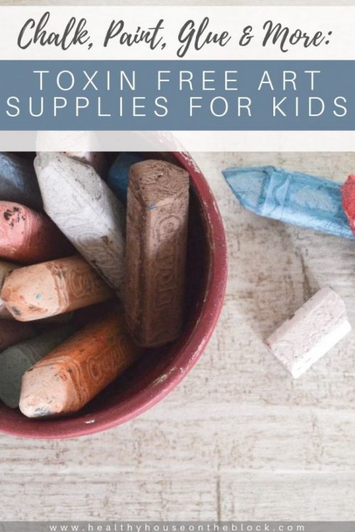 toxin free chalk, toxin free glue and paint for kids