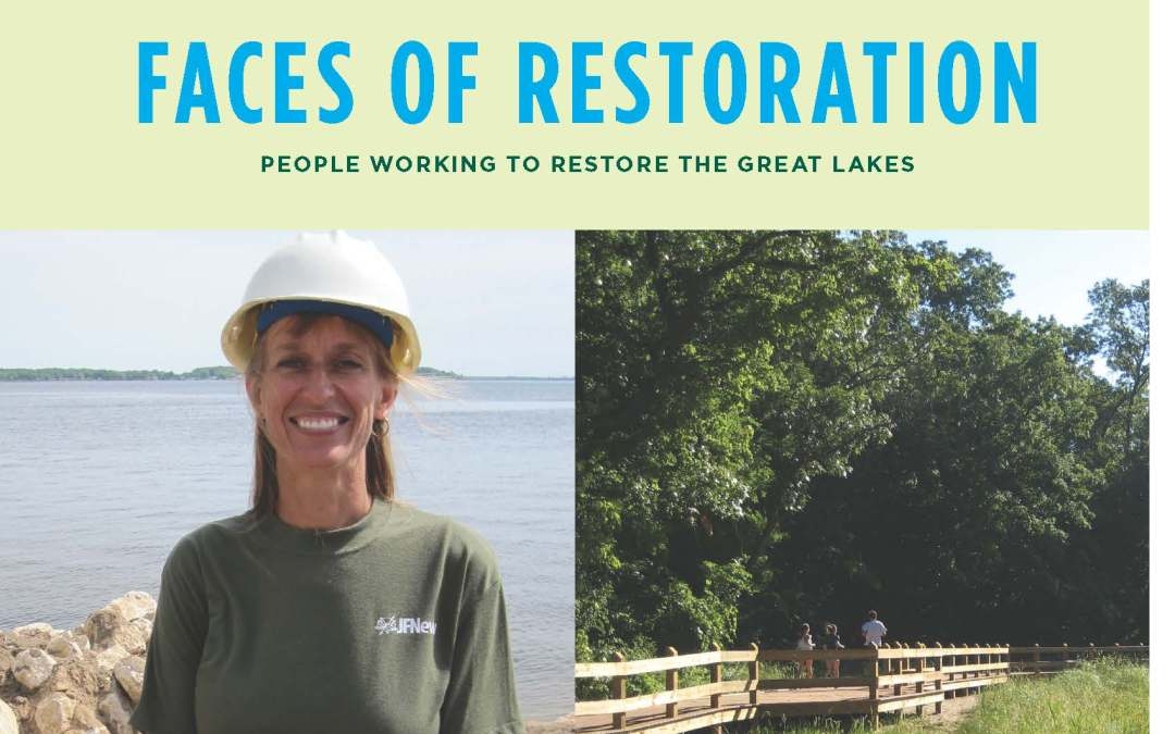 Faces of Restoration: People Working to Restore the Great Lakes