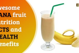 Awesome Banana fruit nutrition facts and health benefits
