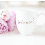 Redeemed Mug www.healthylivingmom.com