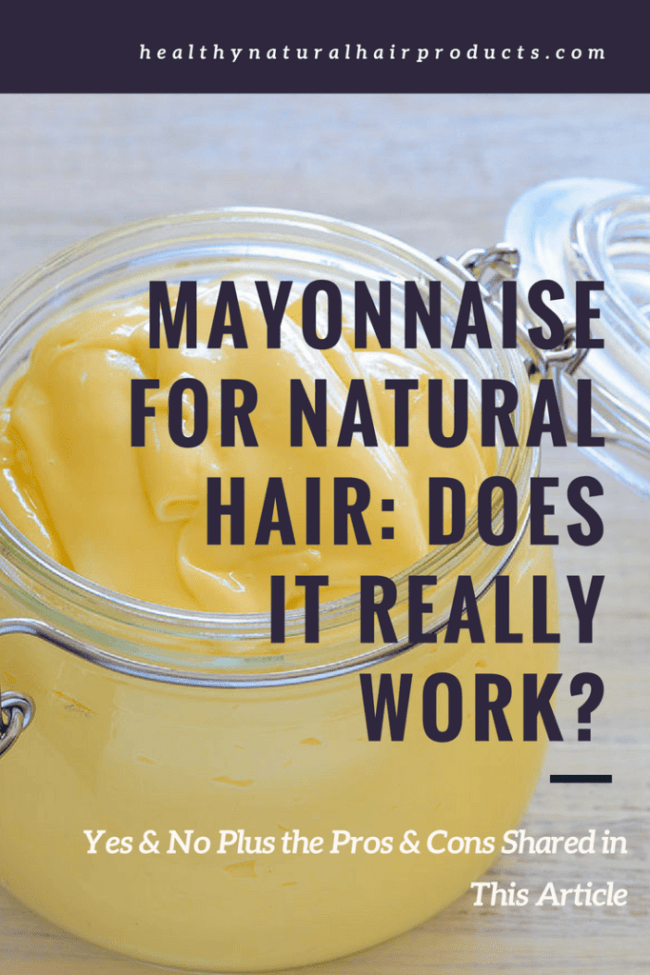 Mayonnaise for Natural Hair, Does It Really Work