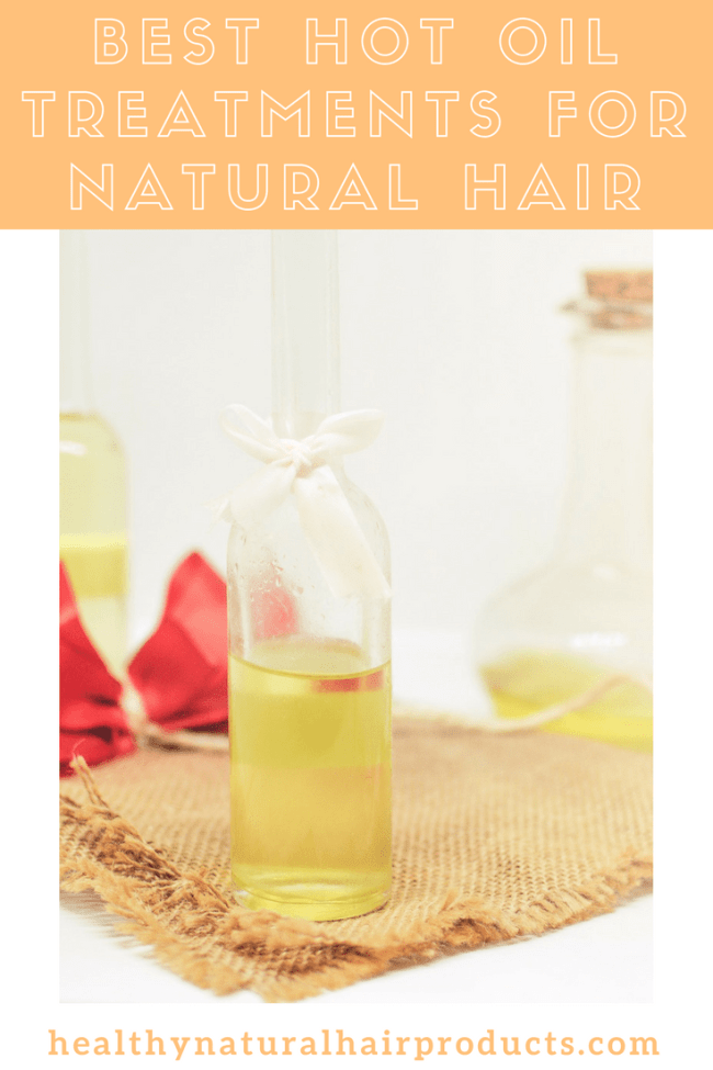 best hot oil treatments for natural hair