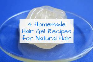4 Homemade Hair Gel Recipes for Natural Hair