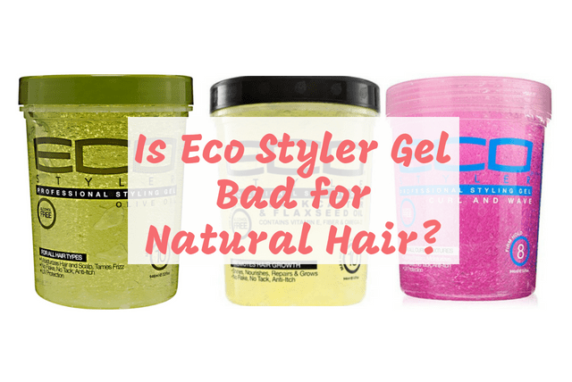 Is Eco Styler Gel Bad for Natural Hair. Is Eco Styler Gel Cancelled for You