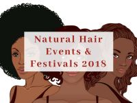 Natural Hair Events & Festivals 2018
