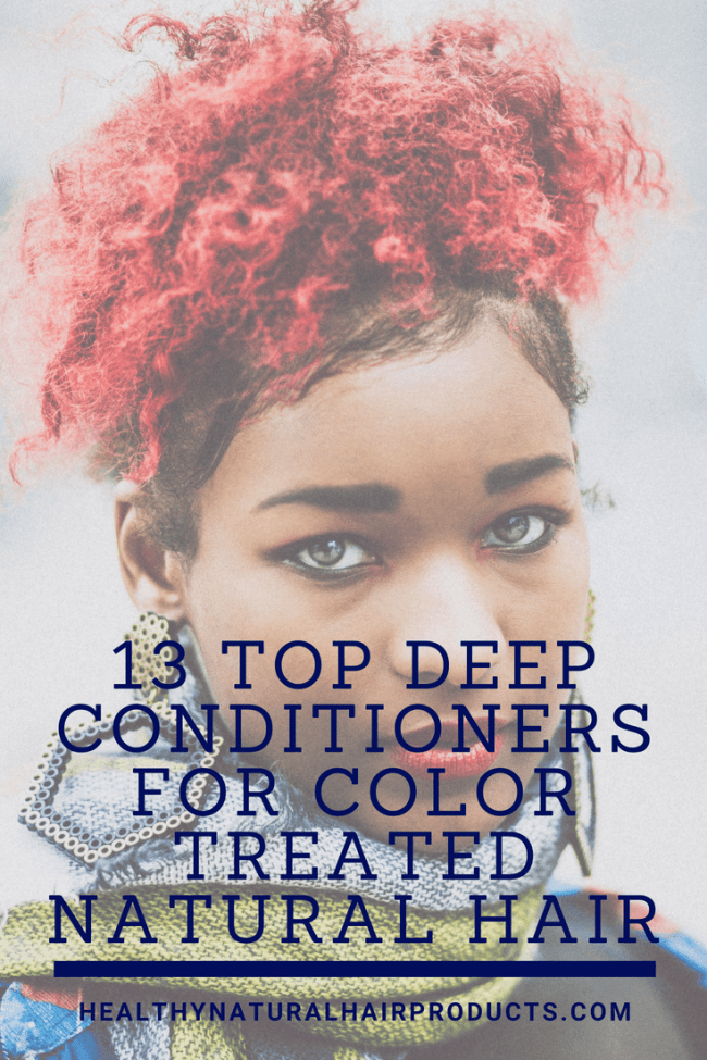13 Best Deep Conditioners for Colored Natural Hair |
