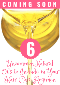 6 Uncommon Natural Oils to Include in Your Hair Care Regimen Cover