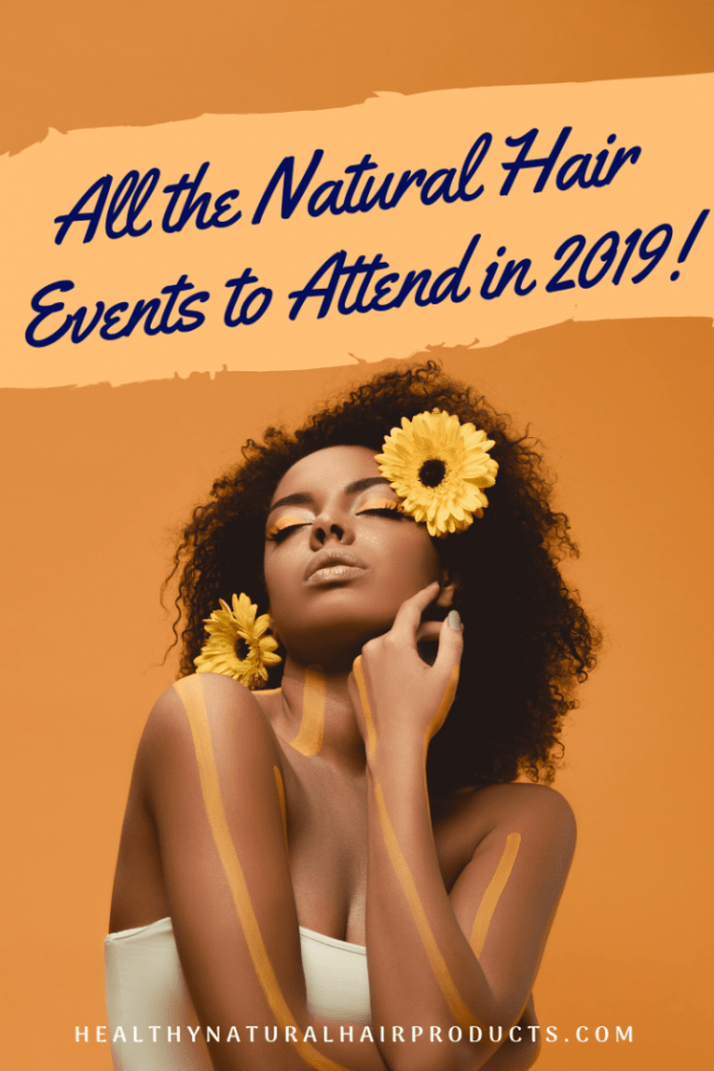 All the Natural Hair Events to Attend in 2019