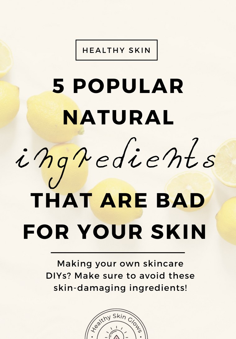 natural ingredients bad for the skin