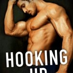 Hooking Up By Helena Hunting Chapter Reveal