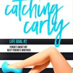 Catching Carly Review