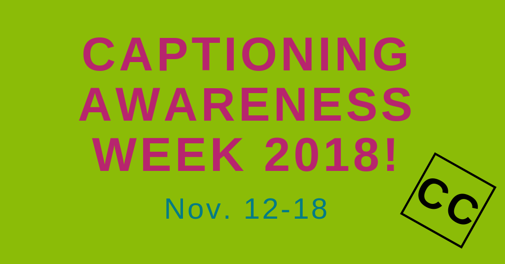 captioning awareness week