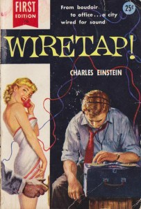 """""""Wiretap"""" 1955 Pulp classic by Charles Einstein"""