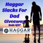 Haggar Slacks For Dad Giveaway