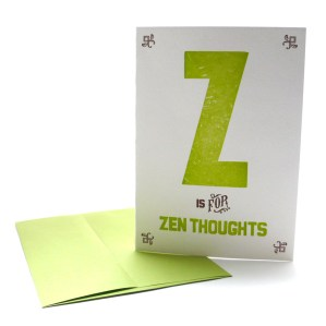 Z is for Zen Thoughts