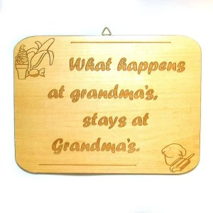 Wooden novelty plaque-What happens at grandma's...-natural