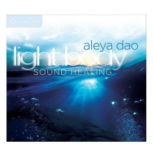 Cover of Light Body Sound Healing by Aleya Dao