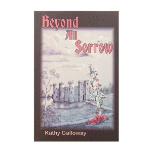 Front cover of Beyond All Sorrow by Kathy Galloway