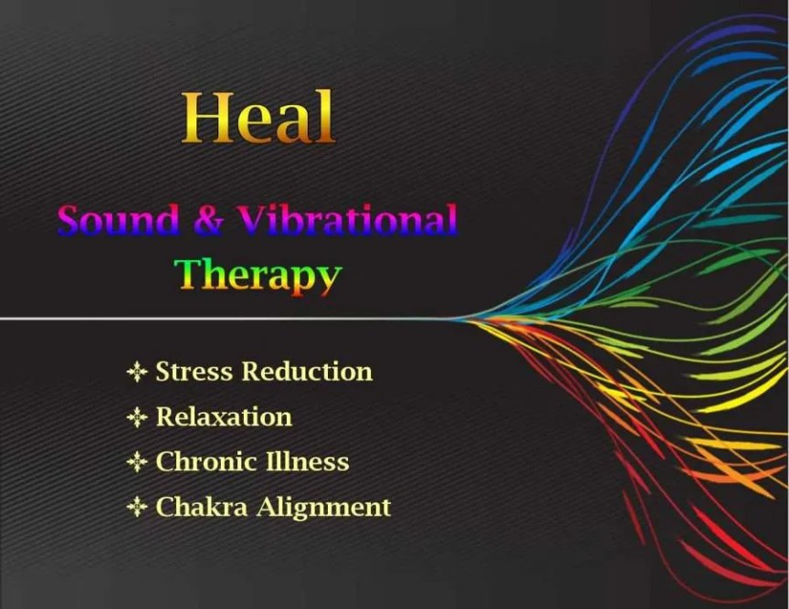 Heal - Sound and Vibrational Therapy