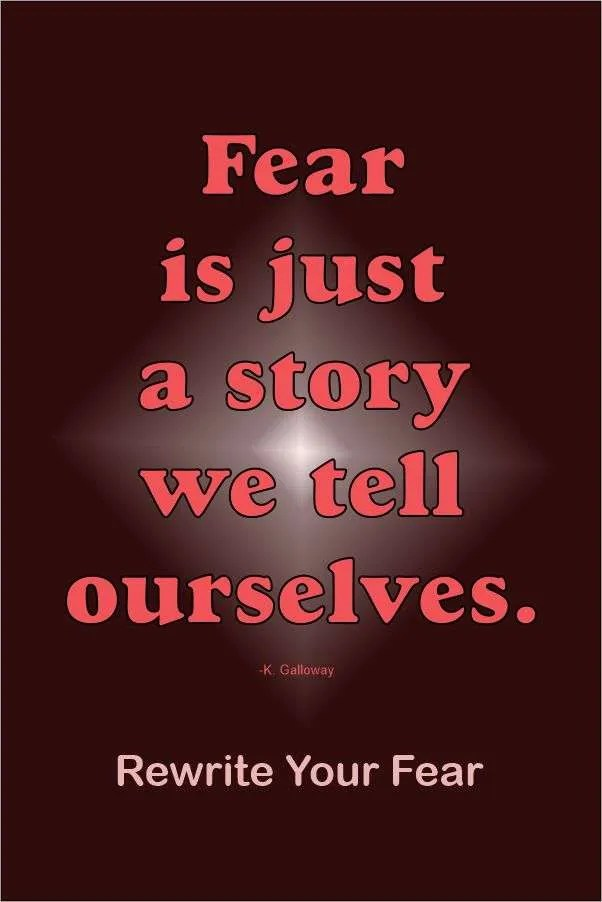 Rewrite Your Fear